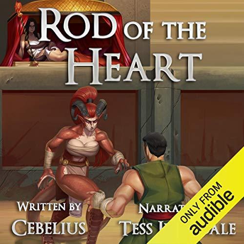 Rod of the Heart: Celestine Chronicles, Book 2
