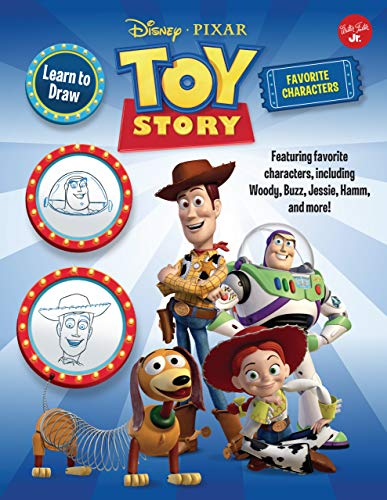 Learn to Draw Disney Pixar Toy Story, Favorite Characters: Featuring Favorite Characters, Including Woody, Buzz, Jessie, Hamm, and More!