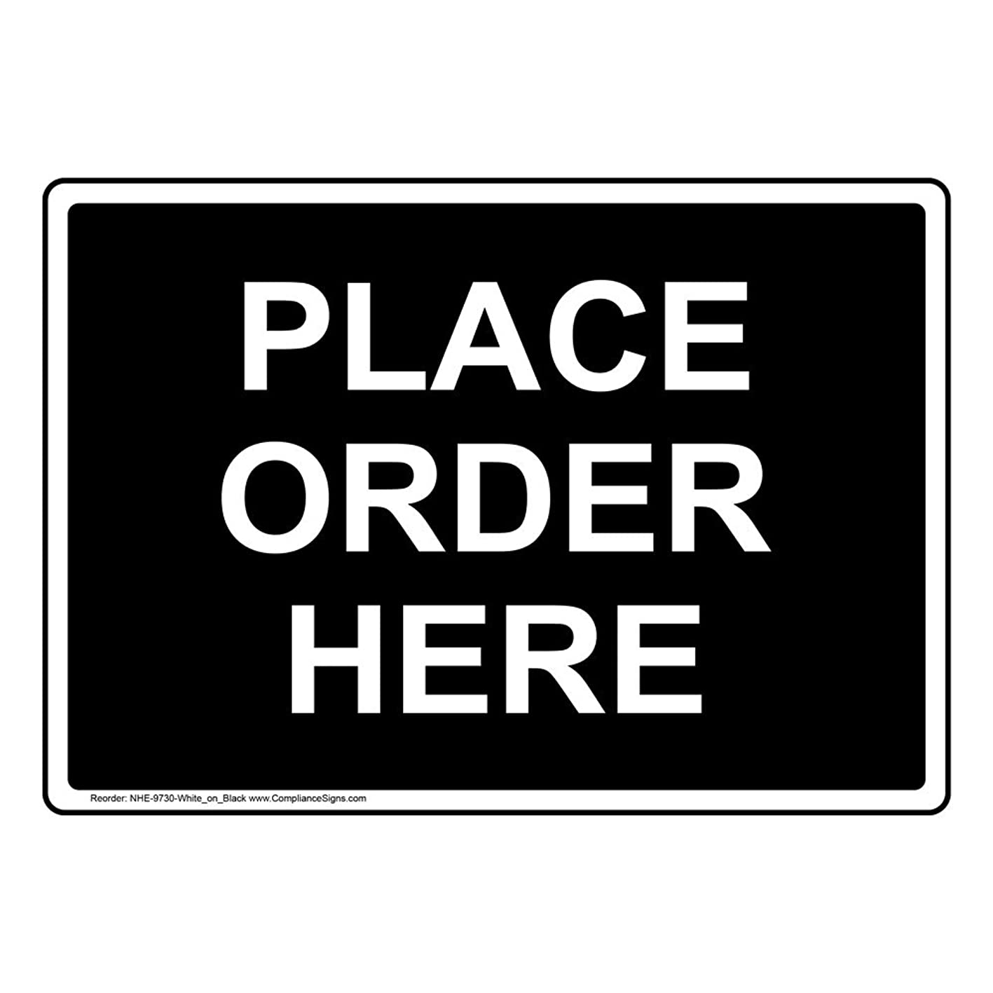 Place Order Here Sign, 14x10 in. Aluminum for Wayfinding by ComplianceSigns trejxblgipn689