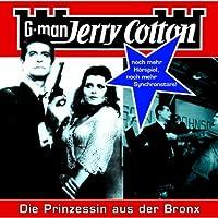 Die Prinzessin aus der Bronx (Jerry Cotton 13) Hörbuch