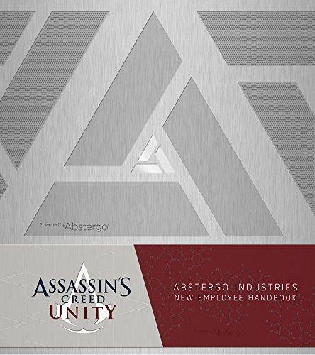 Assassin's Creed Unity -: Abstergo Industries Employee Handbook