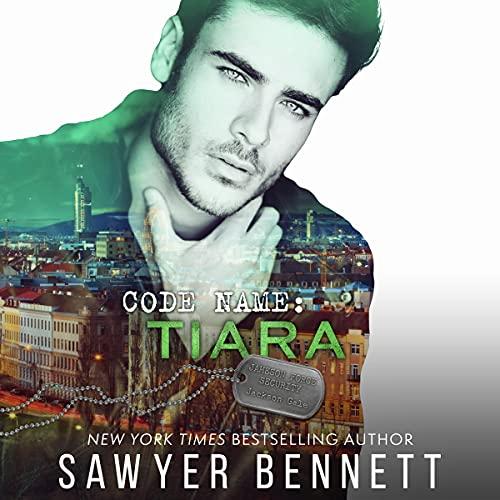 Code Name: Tiara Audiobook By Sawyer Bennett cover art
