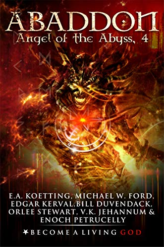 ABADDON: The Angel of the Abyss (The Nine Demonic Gatekeepers Saga Book 4)