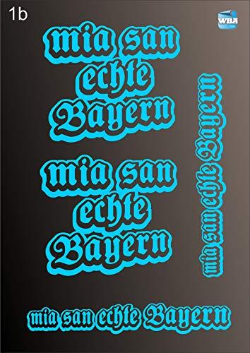 W.B.A. Aufkleber bayerische Sprüche hellblau Glanz Set mia san echte Bayern