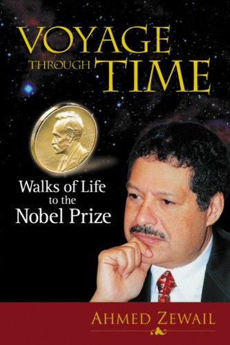 Voyage Through Time: Walks Of Life To The Nobel Prize (English Edition)