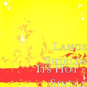 Its Hot