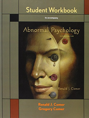 Student Workbook to accompany Abnormal Psychology