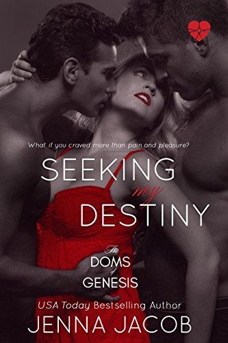 Seeking My Destiny (The Doms Of Genesis Book 8) (English Edition)