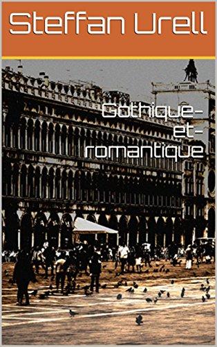 Gothique-et-romantique (French Edition)