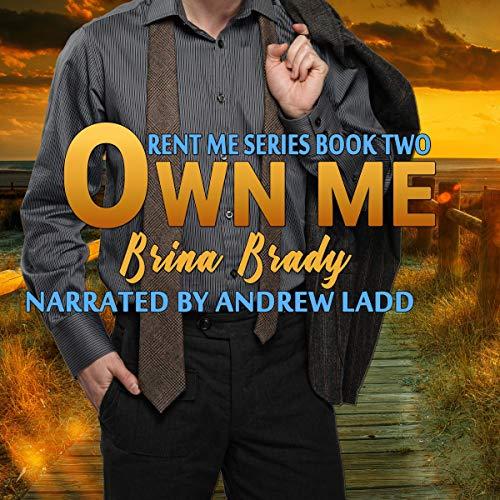 Own Me Audiobook By Brina Brady cover art
