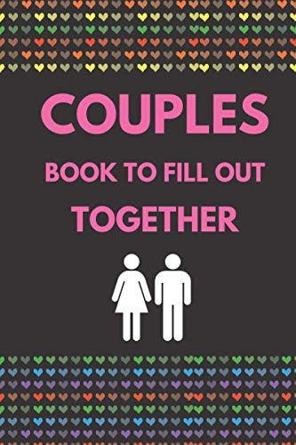 Couples Book to Fill out Together: 100 Questions 50 Naughty Challenges, Truth or Dare, Hot Games and Quizzes for two / Couple Gift, Valentine's Day, Wedding, Anniversary / Guide to Deeper Connection