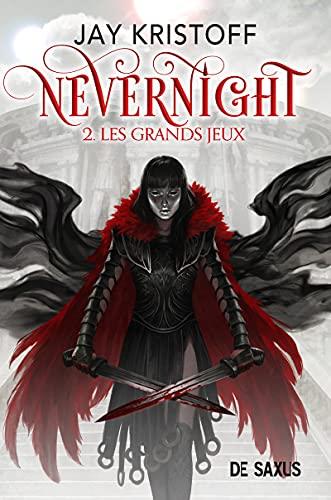 Nevernight T02 (Broche) - les Grands Jeux - Vol02