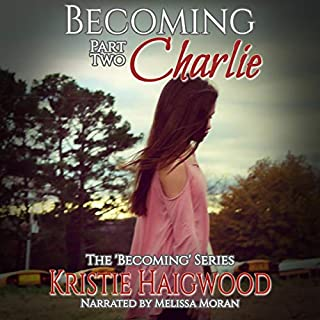 Becoming Charlie: Part Two audiobook cover art