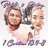 1 corinthians 13:4-8 (feat. Brittany M)