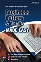 Business Letters & Emails Made Easy by Unknown(2012-06-01)