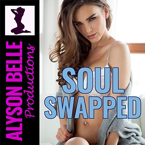 Soul Swapped audiobook cover art