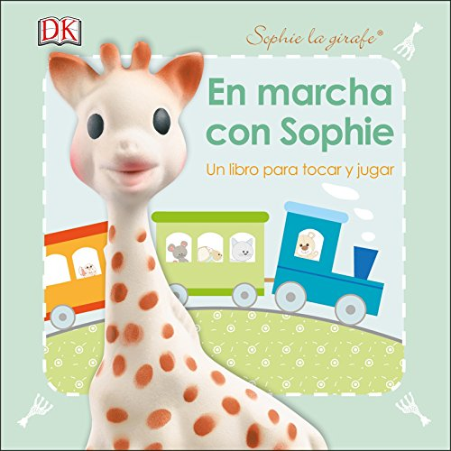 DK DK01166 En marcha con Sophie (Sophie la Girafe)