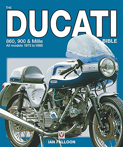 The Ducati 860, 900 and Mille Bible (Bible (Wiley))
