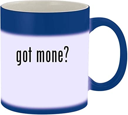 got mone? - 11oz Magic Color Changing Mug, Blue