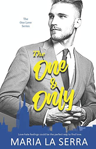 The One & Only: A Clean Billionaire Romance Book 1 (The One Love Series, Band 1)