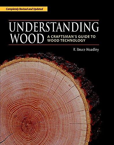 Understanding Wood: A Craftsman