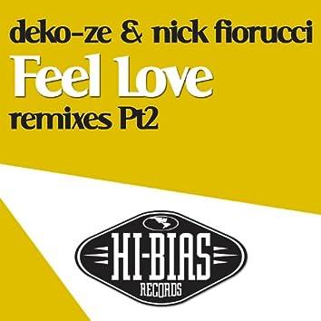 Feel Love [Remixes: Part 2]