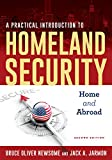 A Practical Introduction to Homeland Security: Home and Abroad
