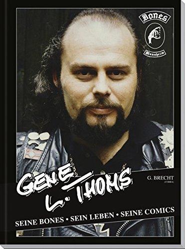 Gene L. Thoms: Seine Bones, sein Leben, seine Comics