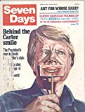 Seven Days Magazine February 14, 1977 first issue (Jimmy Carter on Cover)