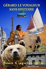 Gérard le voyageur sans histoire Broché