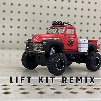 Lift Kit (Remix)