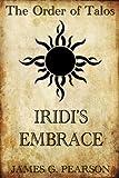 The Order of Talos: Iridi's Embrace (Chronicles of Vikinsa Book 2) (English Edition)