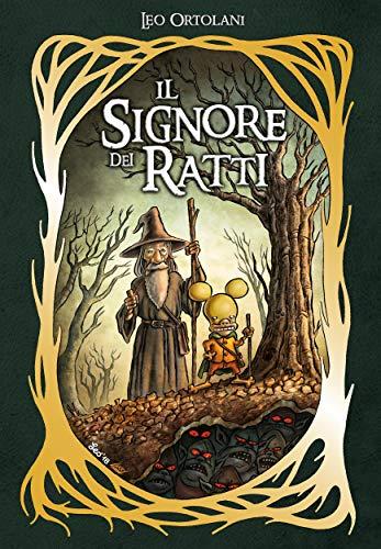 Il Signore dei Ratti (Leo Ortolani Collection Vol. 5)