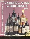 L'argus des vins de Bordeaux 1988
