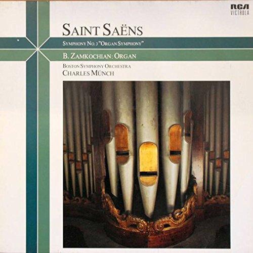 "Camille Saint-Saëns , Berj Zamkochian , Boston Symphony Orchestra , Charles Munch - Symphony No. 3 (""Organ Symphony"") - RCA Victrola - VL-89284, RCA Victrola - VL 89284"
