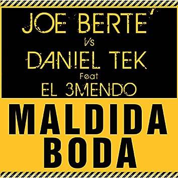 Maldida Boda (feat. El 3mendo)