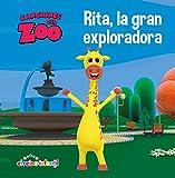 Rita, la gran exploradora (Canciones del Zoo) (Reino Infantil. Primeras lecturas)