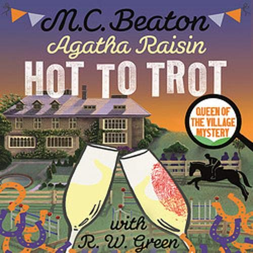 Agatha Raisin: Hot to Trot cover art