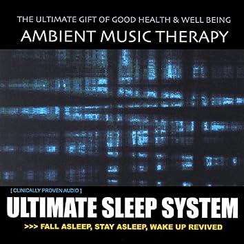 Ultimate Sleep System