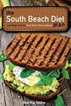 The South Beach Diet Plan - Lose Weight with this South Beach Diet Cookbook: South Beach Diet Recipes for Everyday Life