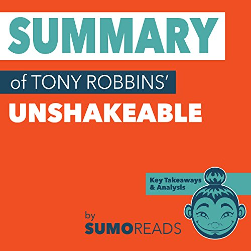 Summary of Tony Robbins' Unshakeable cover art