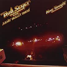 Nine Tonight By Bob Seger (2011-10-31)