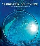 PLONGEUR SOLITAIRE