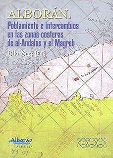 Poblamiento e intercambios en las zonas costeras de Al-Andalus y el Mag