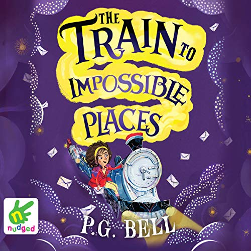 The Train to Impossible Places audiobook cover art