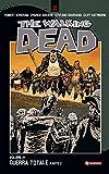 walking dead graphic novel 21 - The Walking Dead vol. 21 - Guerra totale (Parte 2) (Italian Edition)