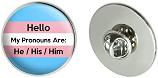 GRAPHICS & MORE My Pronouns are He His Him Gender Identity Metal 1.1