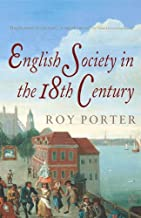 The Penguin Social History of Britain: English Society in the Eighteenth Century