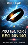 A Protector's Beginning (The Jason Verse Series Book 1)