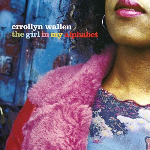 Errollyn Wallen : The Girl in My Alphabet